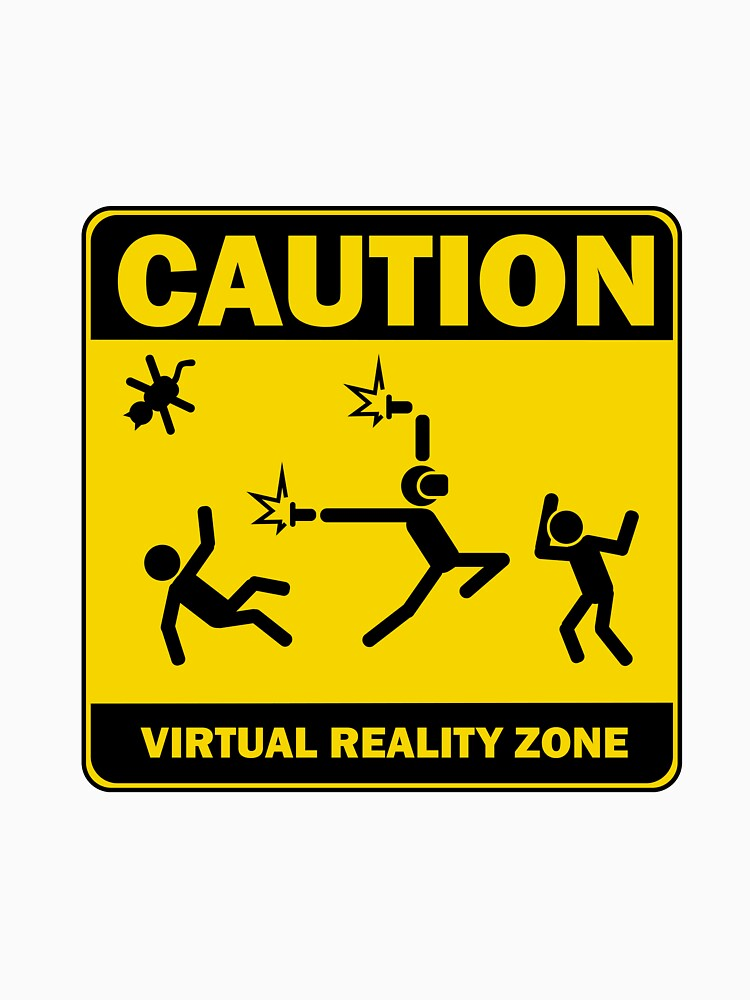 RedBubble: Caution! Virtual Reality Zone!