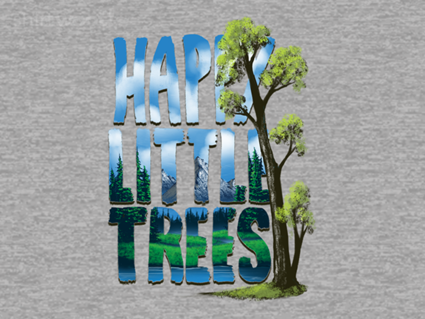 Woot!: All the Happy Little Trees