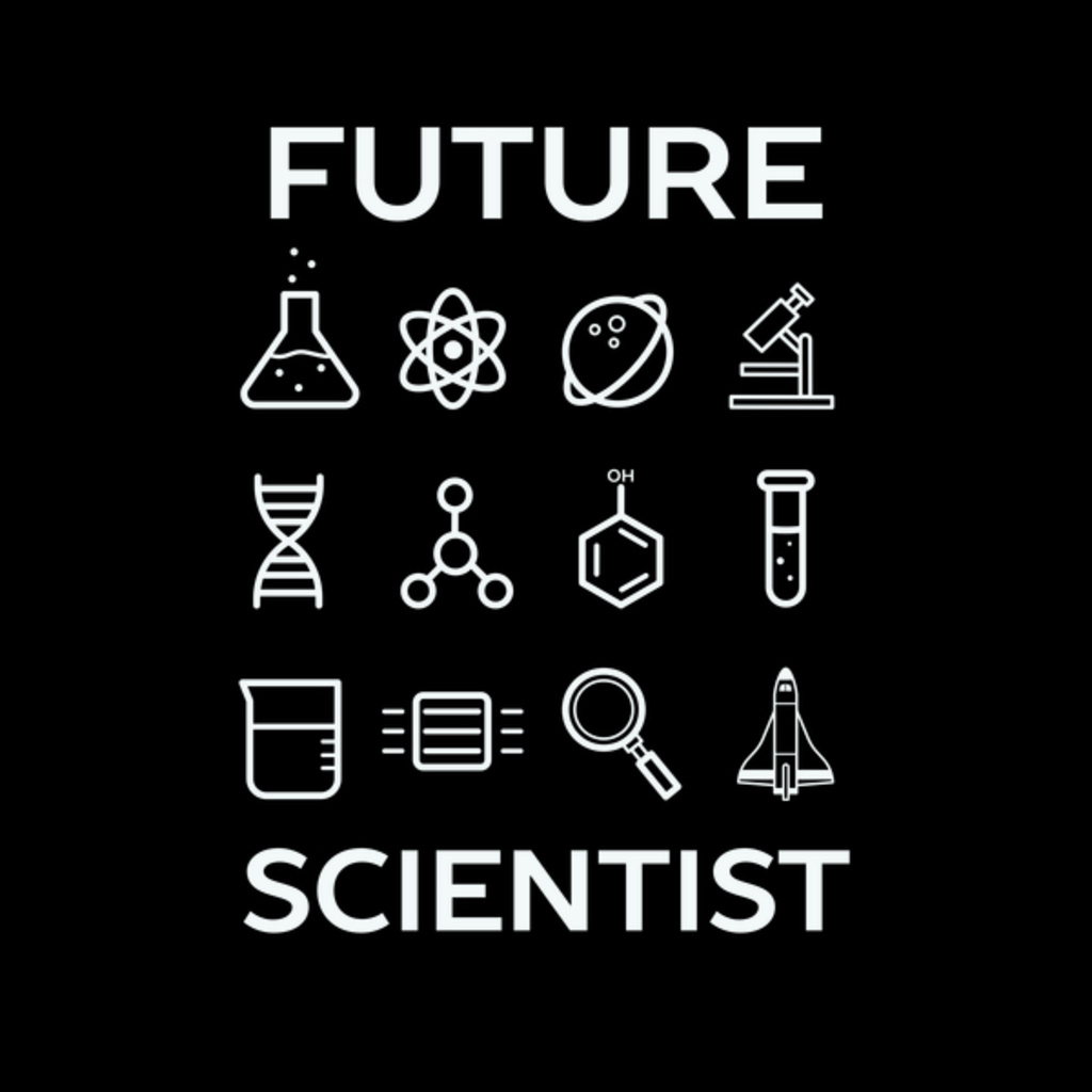 NeatoShop: In The Future I'm Going To Be A Scientist