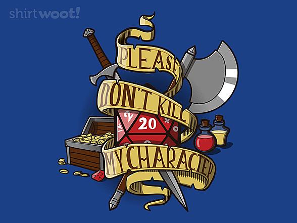 Woot!: Don't Kill my Character