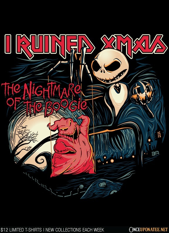Once Upon a Tee: I Ruined Xmas