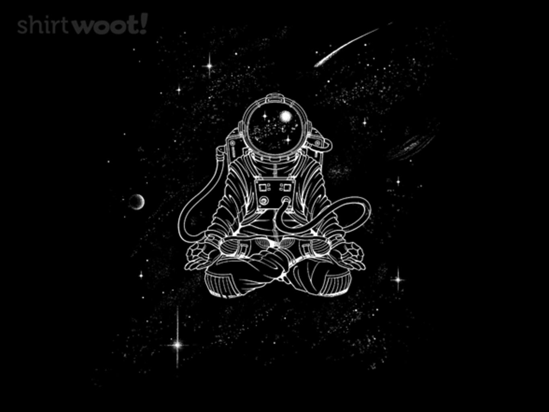 Woot!: Zen Astronaut