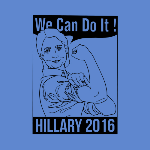 Five Finger Tees: Hillary Clinton, We Can Do It!