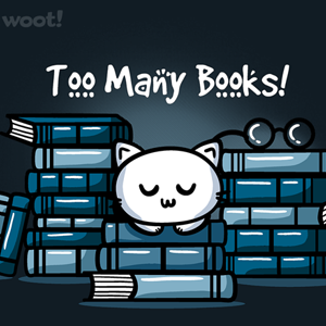 Woot!: Too Many Books
