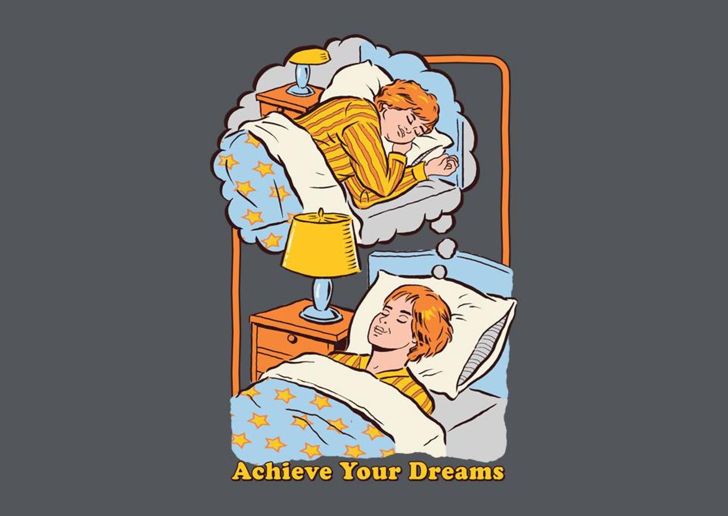 TeeFury: Achieve Your Dreams