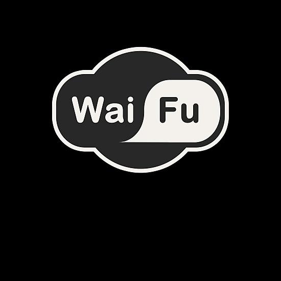 BustedTees: Wai Fu