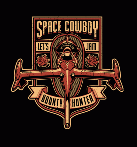 BustedTees: Just a Humble Bounty Hunter