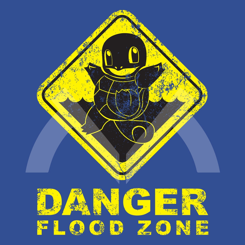 TeeTournament: POKEMON- DANGER FLOOD ZONE