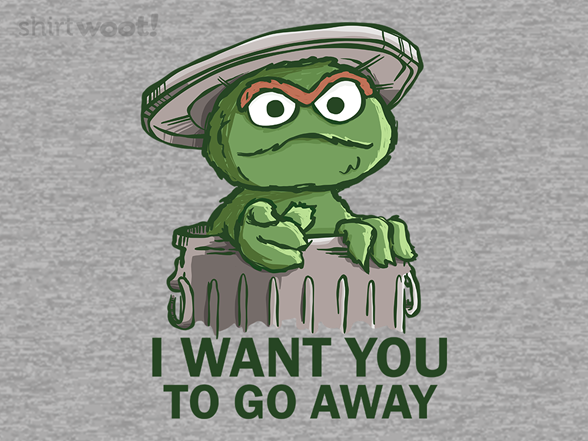 Woot!: I Want You to Go Away