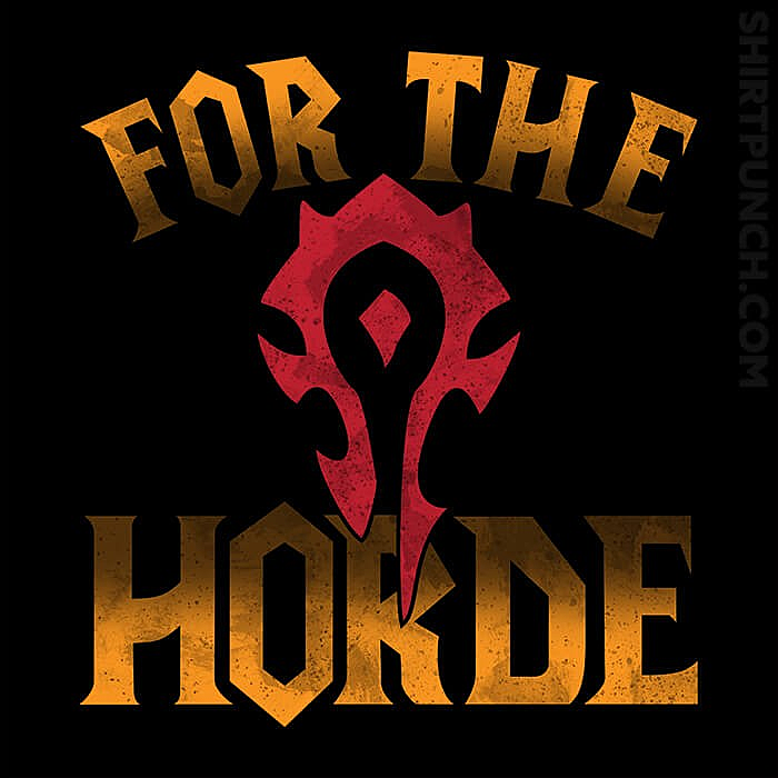 ShirtPunch: For The Horde