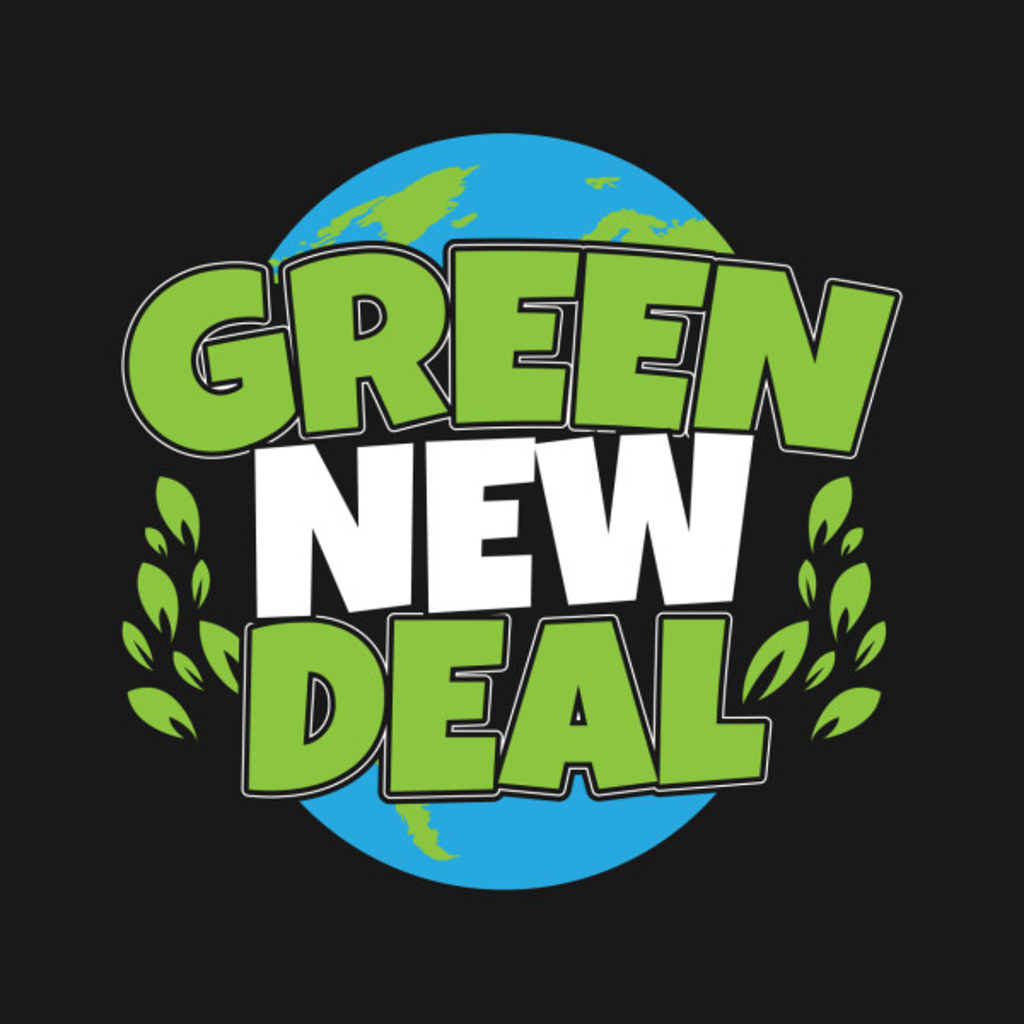 TeePublic: Pro Green New Deal Earth Day Climate Change AOC