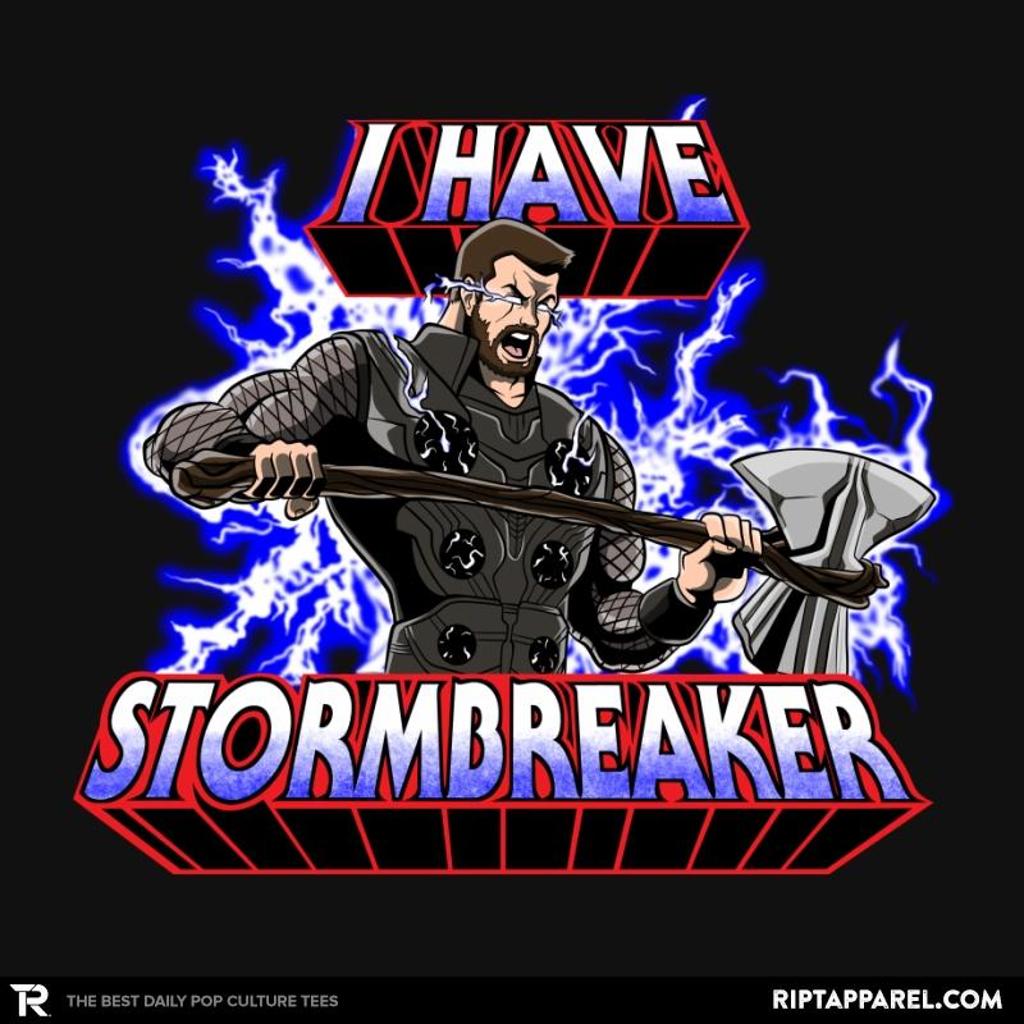 Ript: I have Stormbreaker