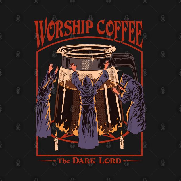 TeePublic: Worship Coffee