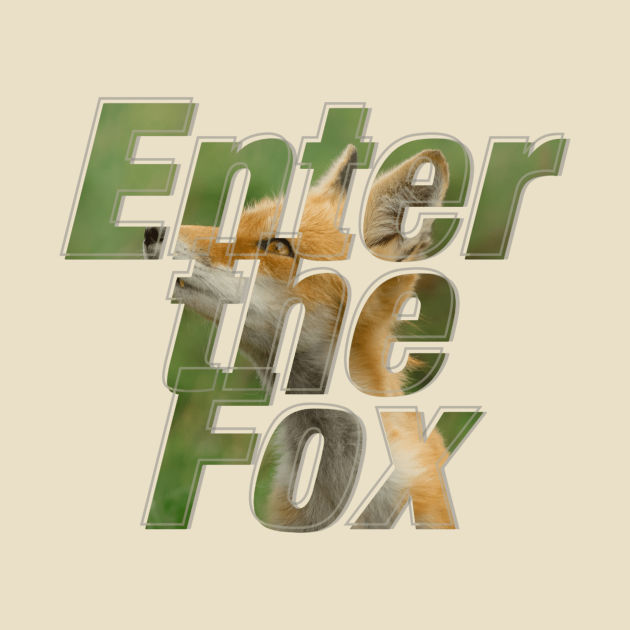 TeePublic: Enter the Fox