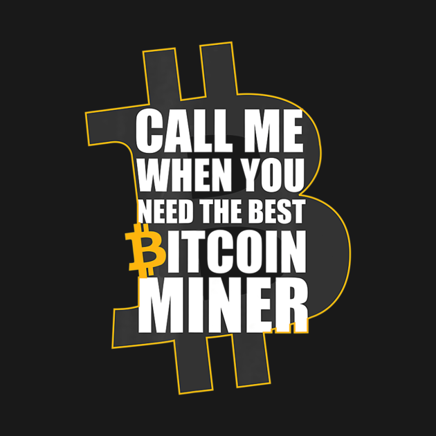 TeePublic: Bitcoin Miner Cryptocurrency - Short Sleeve