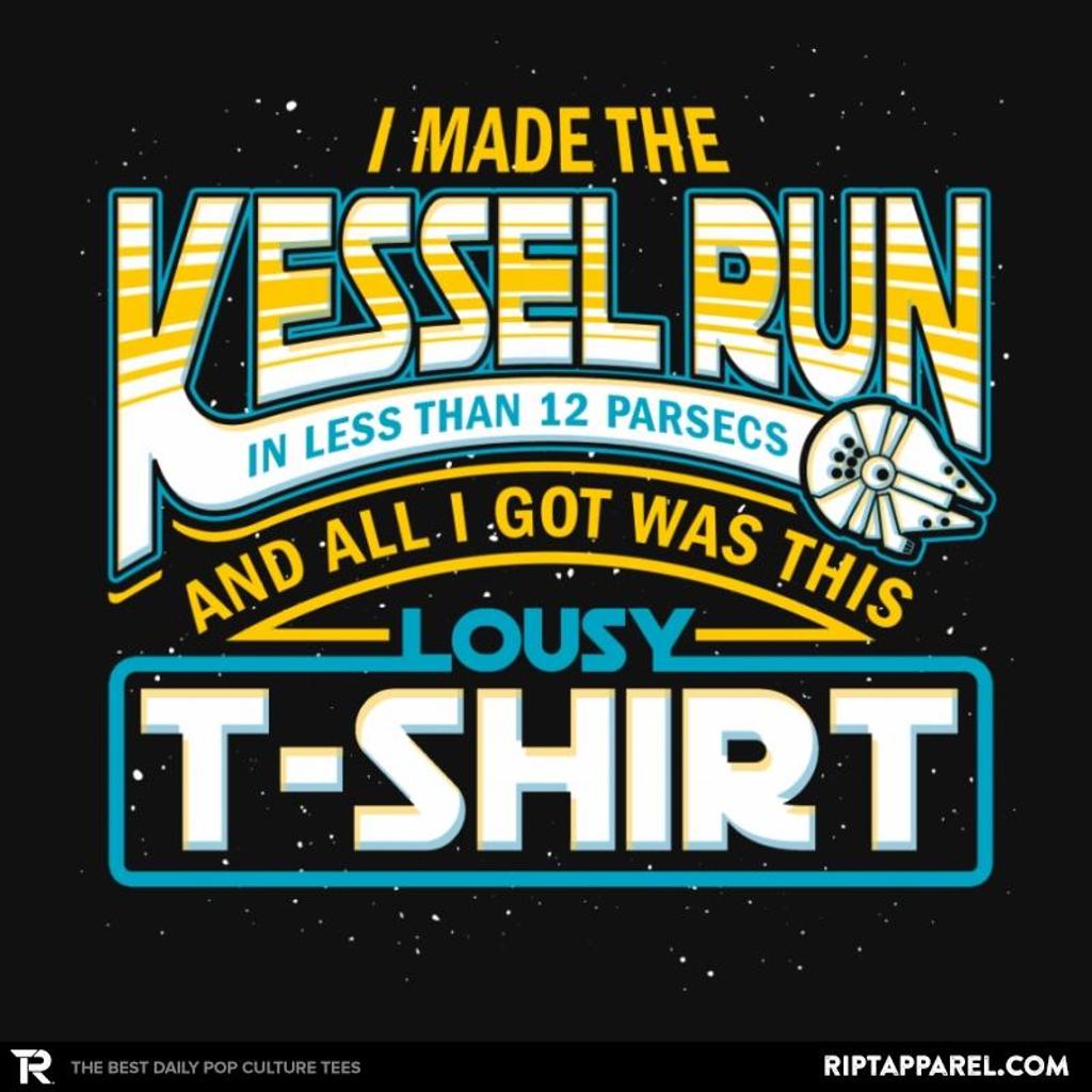 Ript: I Made the Kessel Run