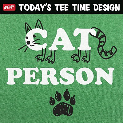 6 Dollar Shirts: Cat Person