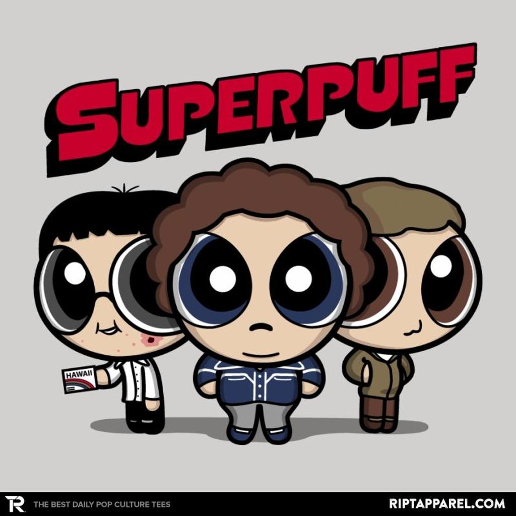 Ript: Superpuff!