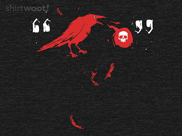 Woot!: Quoth the Raven, Nevermore.