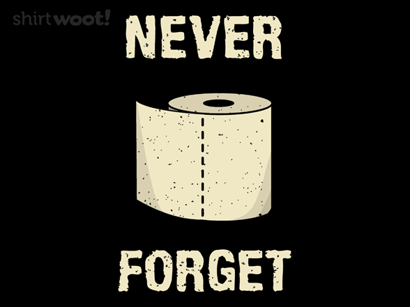 Woot!: TP Never Forget