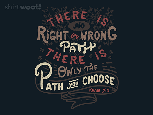 Woot!: The Path You Choose