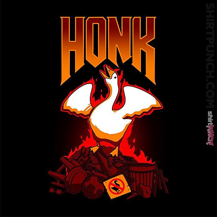 ShirtPunch: Honk