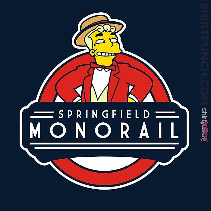 ShirtPunch: Springfield Monorail