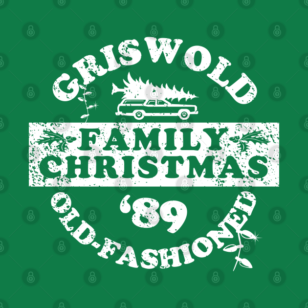 TeePublic: Griswold (Old Fashioned) Family Christmas