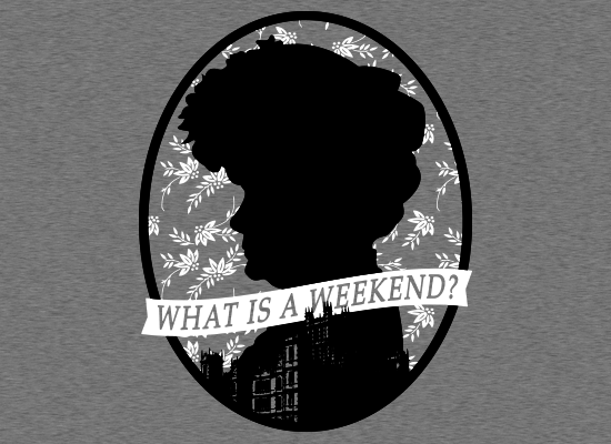 SnorgTees: What Is A Weekend?