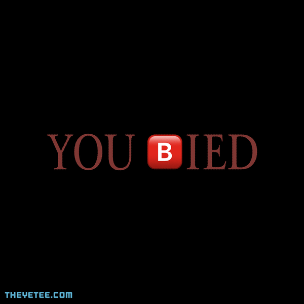 The Yetee: YOU BIED