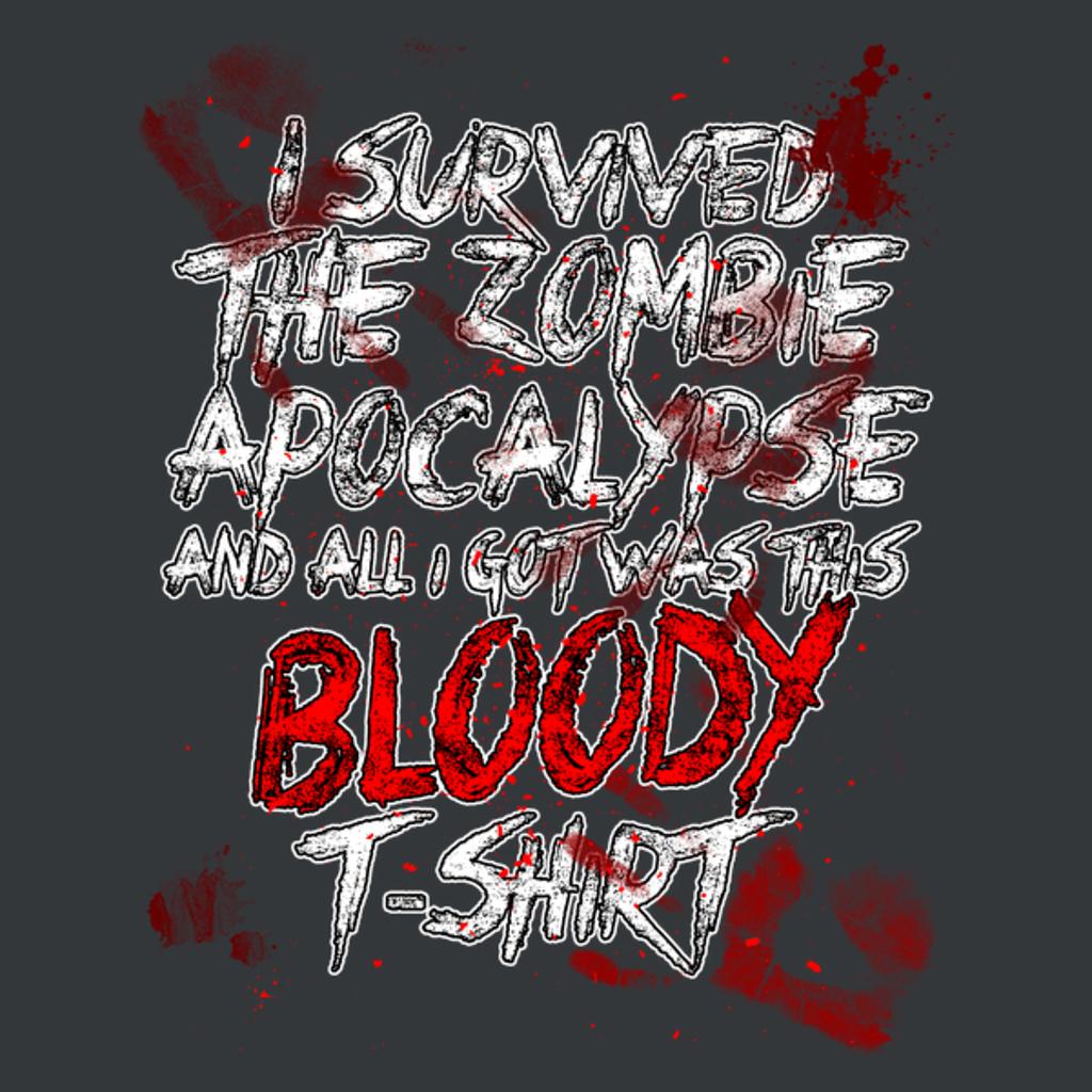NeatoShop: I survived the zombie apocalypse
