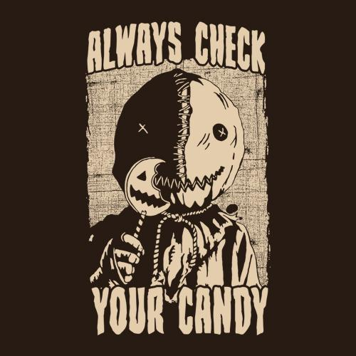 Five Finger Tees: Always Check Your Candy T-Shirt