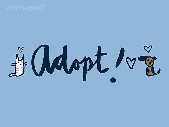 Woot!: Adopt!