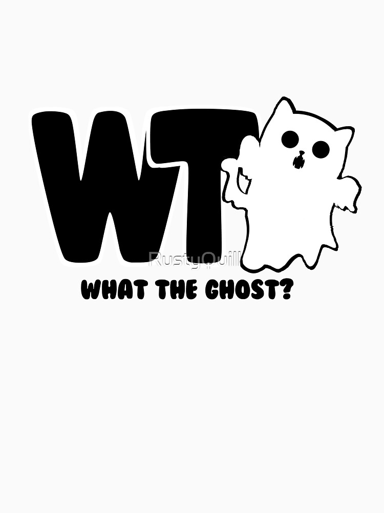 RedBubble: What The Ghost? Dark