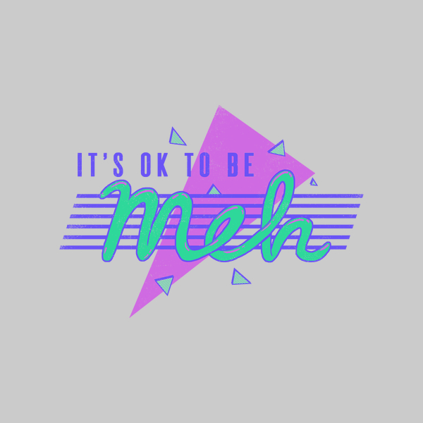 NeatoShop: It's OK To Be Meh