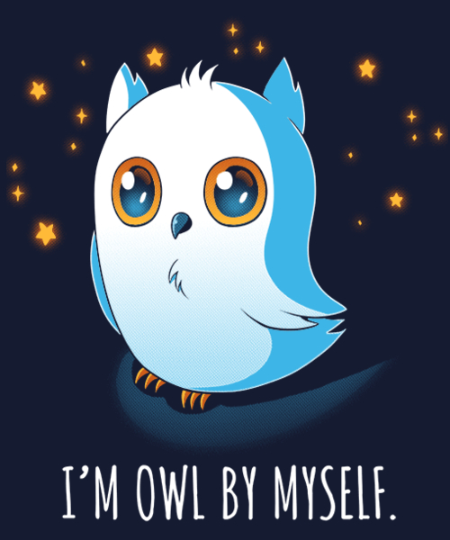 Qwertee: I'm Owl By Myself