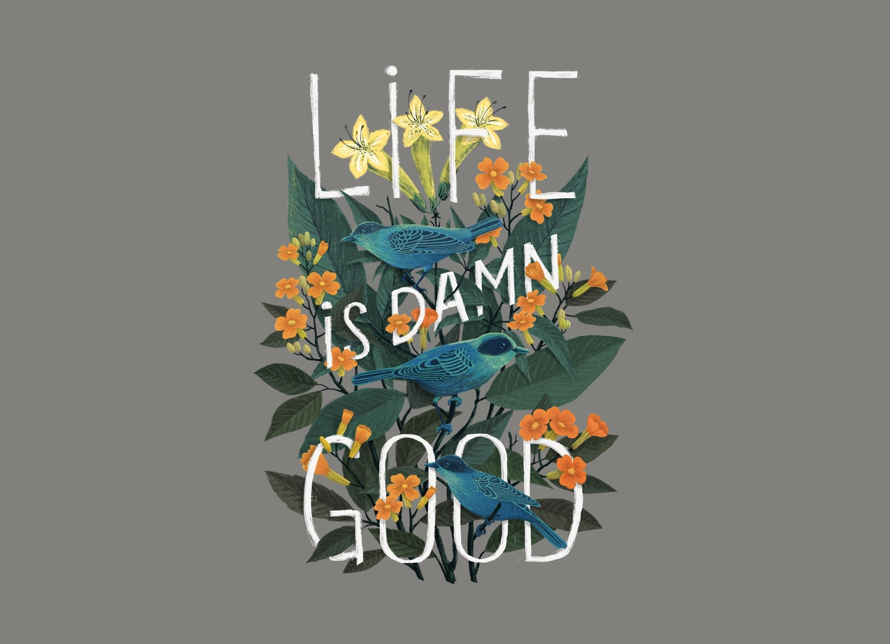 Threadless: Life is Damn Good