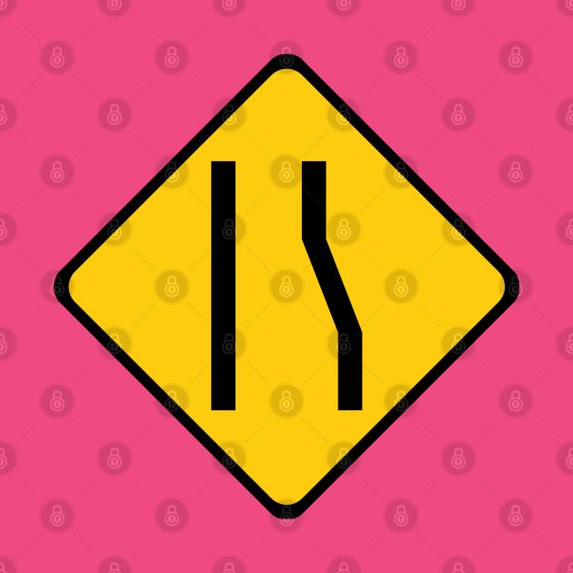 TeePublic: Left Merge Road Sign