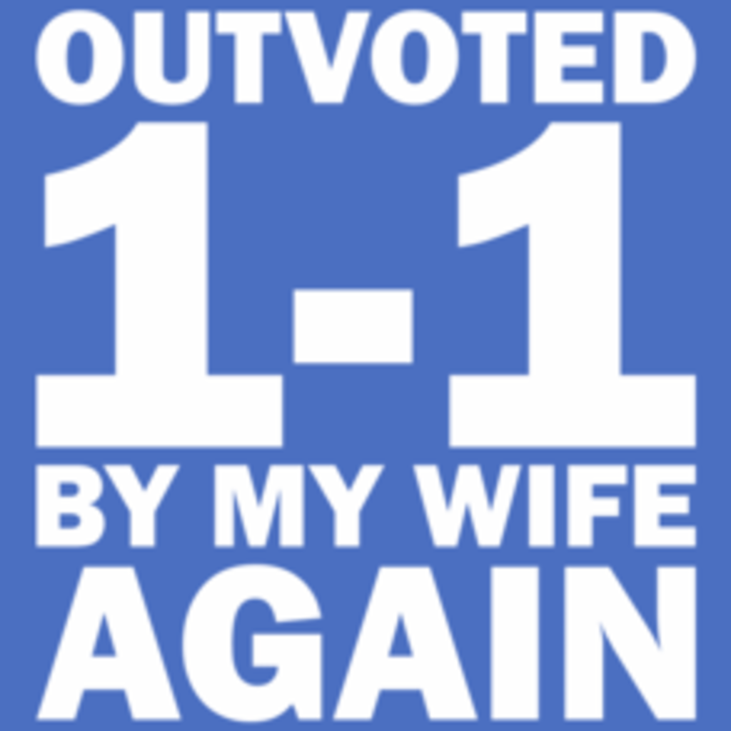 Textual Tees: Outvoted By My Wife T-Shirt