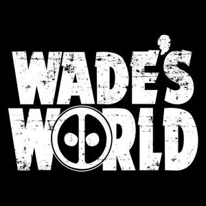 Once Upon a Tee: Wade's World