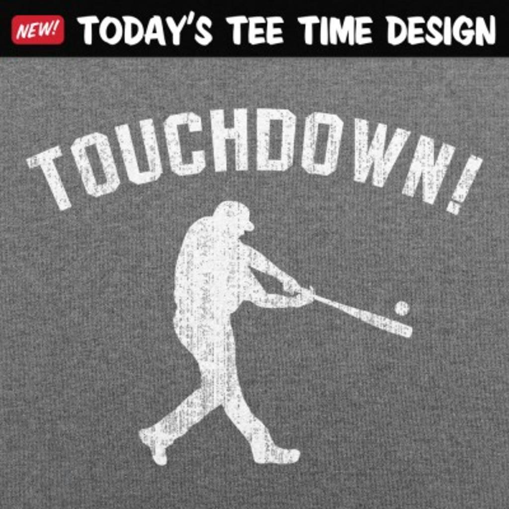 6 Dollar Shirts: Touchdown