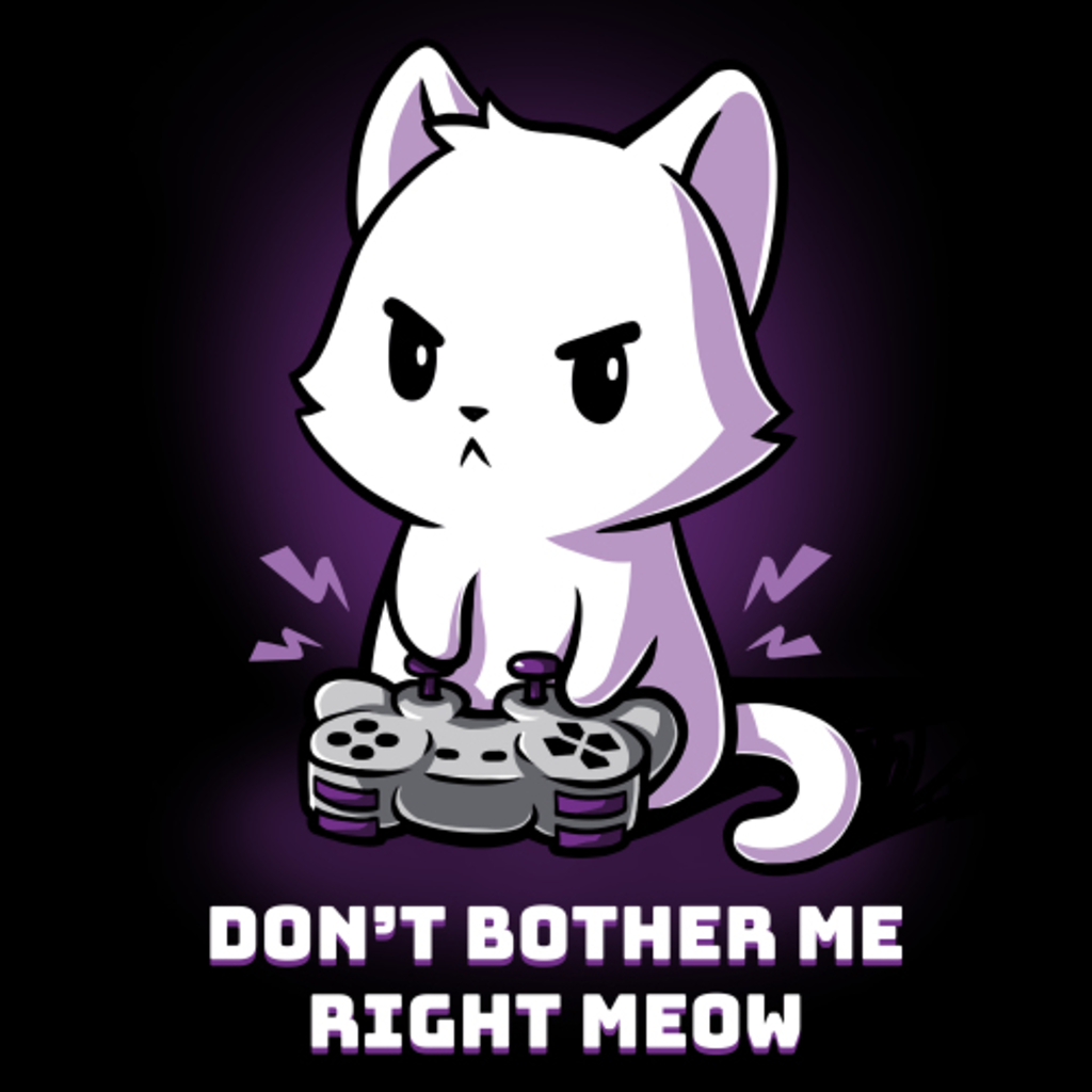TeeTurtle: Don't Bother Me Right Meow