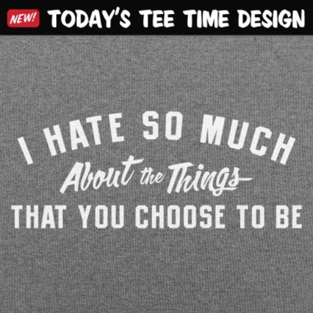 6 Dollar Shirts: I Hate So Much