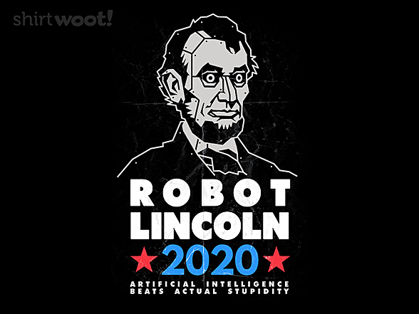 Woot!: Robot Lincoln 2020
