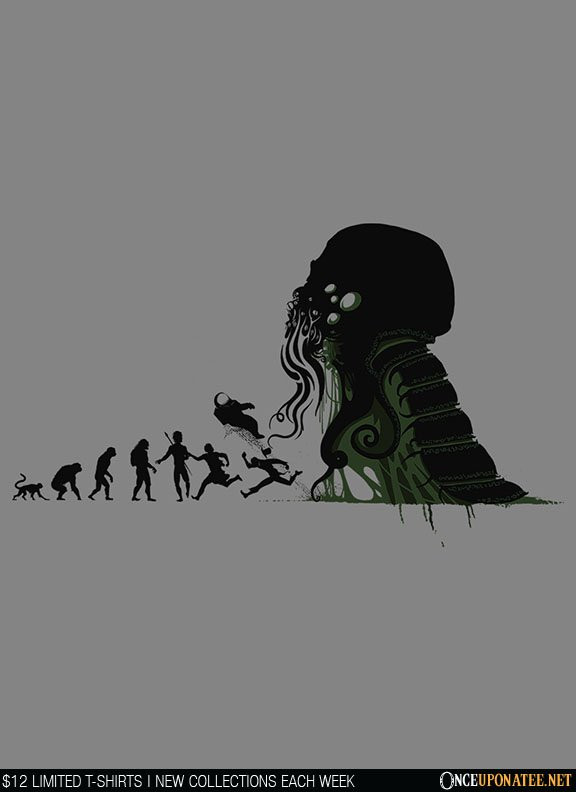Once Upon a Tee: Lovecraftian Darwinism