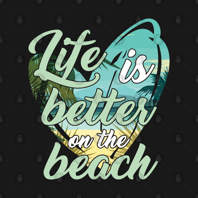 TeePublic: Summer Vacation Travel Traveling Swimmer Diver Life Is Better On Beach Gift