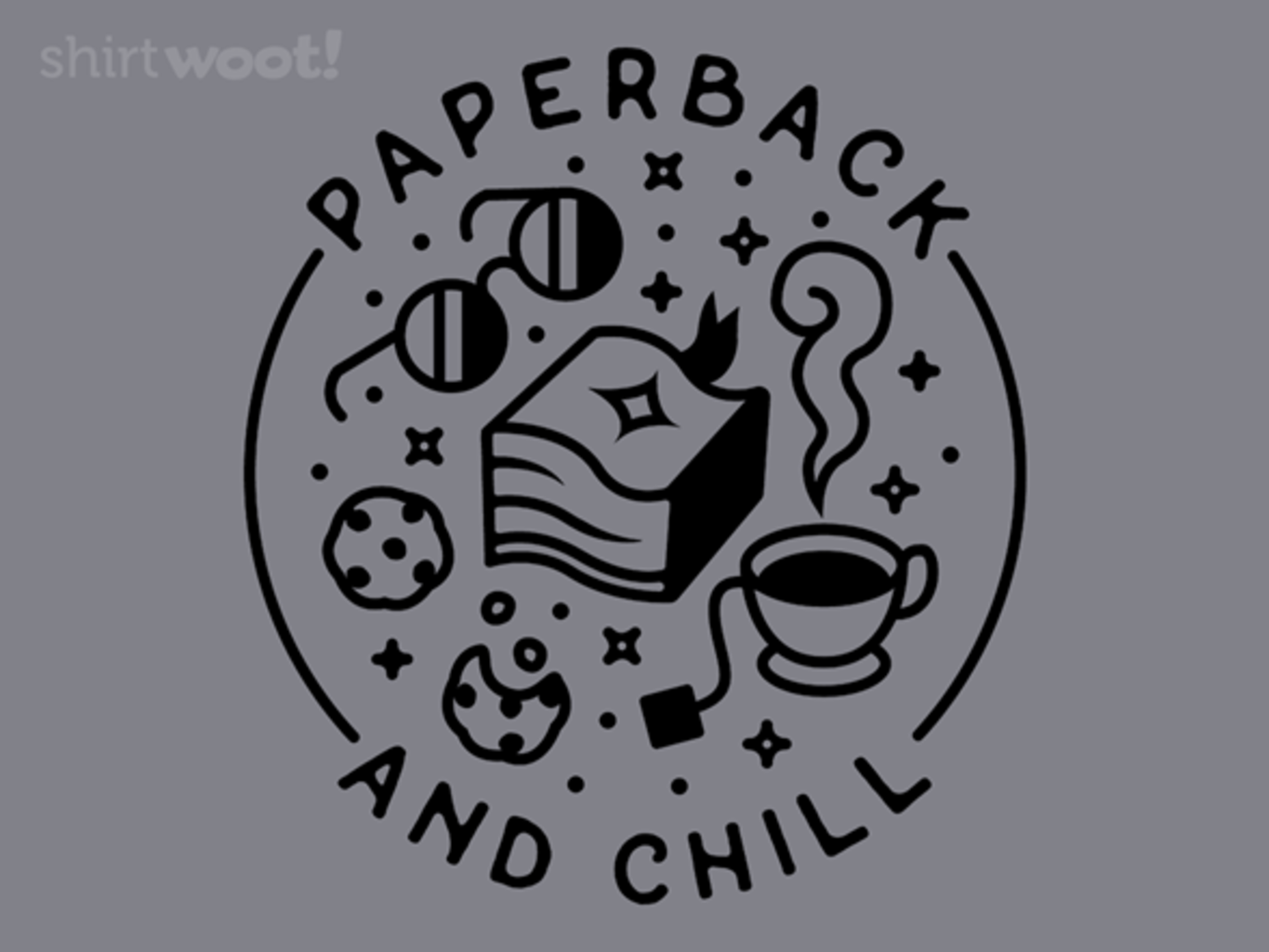 Woot!: Paperback and Chill