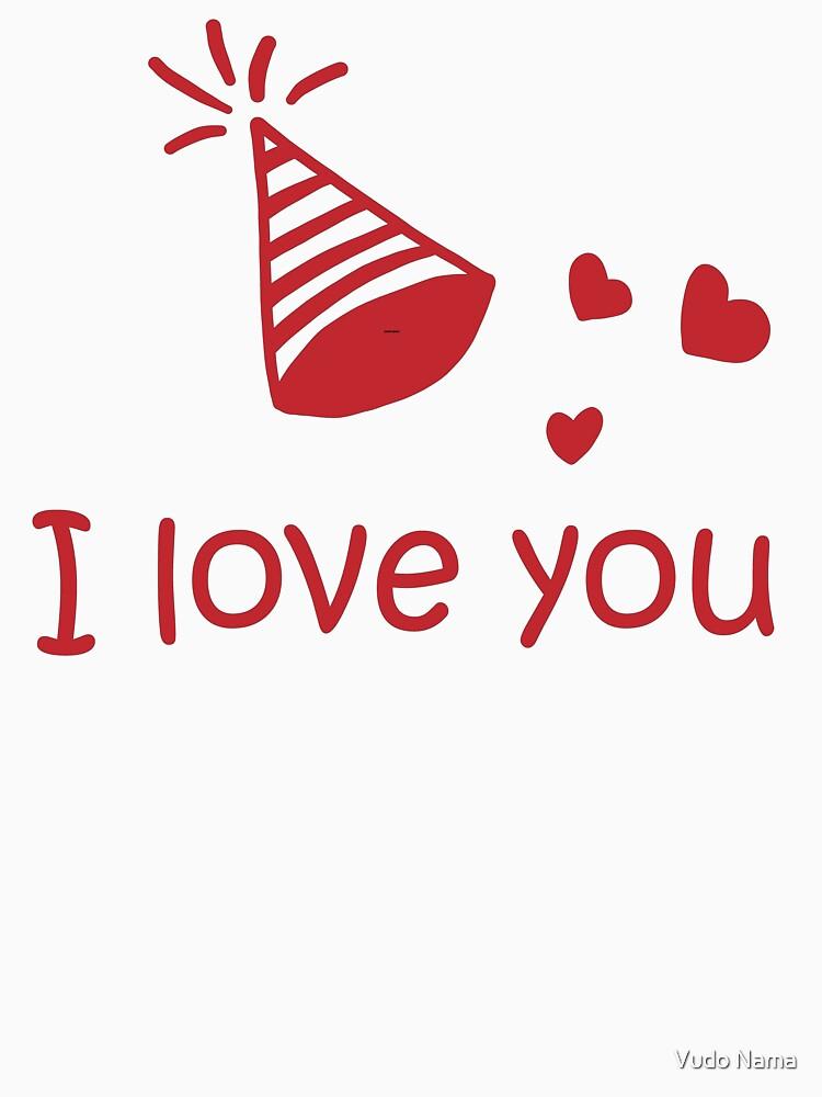 RedBubble: I love you birthday present
