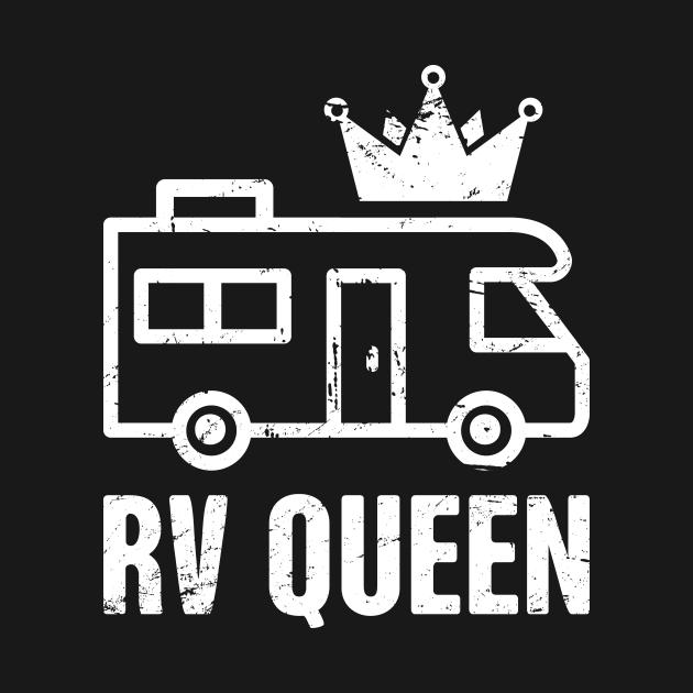 TeePublic: RV Queen   Funny Camper Design