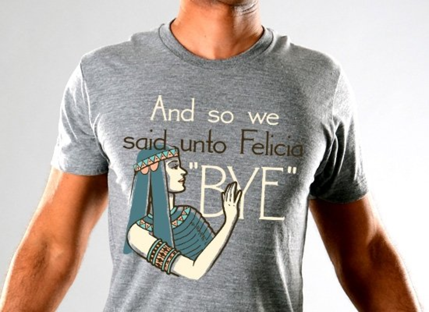 SnorgTees: Bye Felicia Limited Edition Tri-Blend